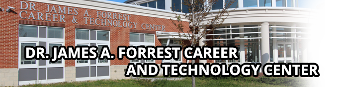 Dr. James A. Forrest Career and Technology Center